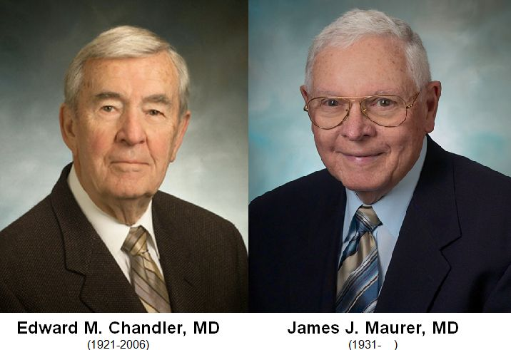 Edward Chandler, MD, and James Maurer, MD, photos